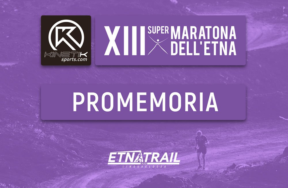 XIII Supermaratona dell'Etna – Memo per gli atleti